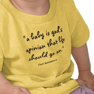baby is gods opinion01 tshirt
