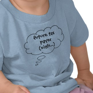 future tax payer 01 tshirt