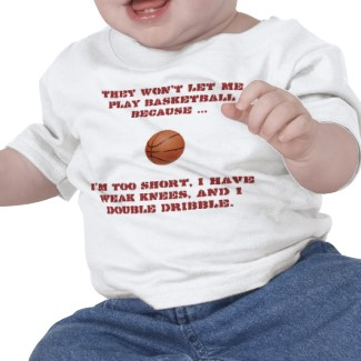 they wont let me play basketball01 tshirt